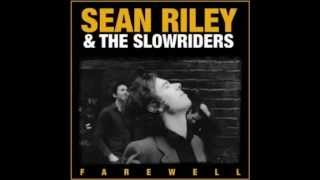 Sean Riley   The Slowriders   Lights Out