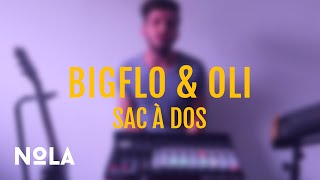 Bigflo & Oli - Sac à Dos (Nola Cover)