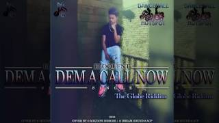 Eloquent - Dem A Call Now [The Globe Riddim] (Official Audio Dancehall 2016) {Dancehall HotSpot}