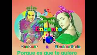 Don Omar - Encanto Ft. Sharlene Taule (Deluxe Video Lriyc)