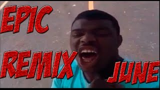 EPIC REMIX & WTF VINES June 2016 || Fail Vines