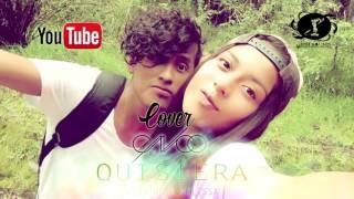 CNCO QUISIERA COVER JEUSTWO & MELISSA