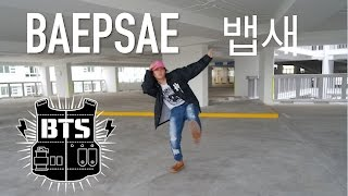 BTS BAEPSAE/SILVER SPOON (뱁새) Dance cover [Charissahoo]