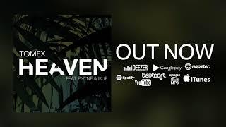 Tomex - Heaven (feat. Pnyne & Ikue)
