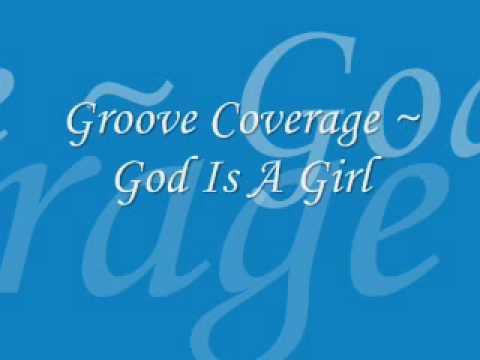 groove-coverage-god-is-a-girl-lyrics-abbiegothreturns