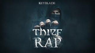 THIEF RAP - Lo Tuyo Es Mío | Keyblade