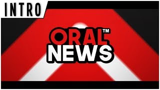 INTRO // OralNews (Made By Yow11GFX)