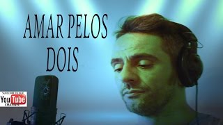 AMAR PELOS DOIS (cover by Sam Darris & Del Pino Bros)