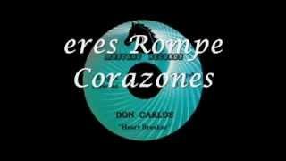Don Carlos - HeartBreaker (Traducción en Español)