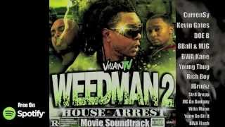 WEED MAN 2 Movie Soundtrack (Ft. Curren$y Kevin Gates Doe B Young Thug Gucci Mane 8Ball & MJG)