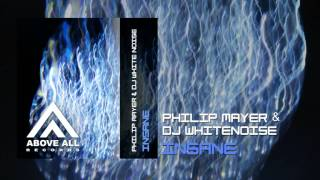 Philip Mayer & DJ Whitenoise - Insane (Original mix)