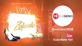 Afro Bros Ft. Bollebof - Zalando Dj Genio 2018 Extended