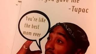 2Pac- Dear Mama(Mother's Day)