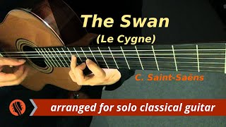 "Camille Saint-Saëns - ""The Swan,"" (Le Cygne) for classical guitar, from The Carnival of the Animals"