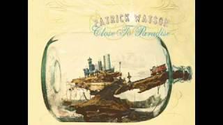 Patrick Watson - Slip into your skin