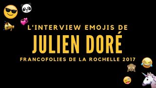 L'interview Emojis - Julien Doré