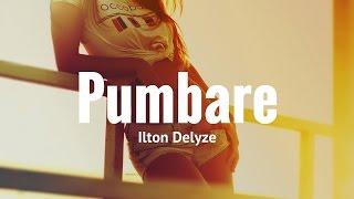 Ilton Delyze - Pumbare - Kizomba 2017