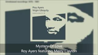 Mystery Of Love - Roy Ayers featuring Merry Clayton