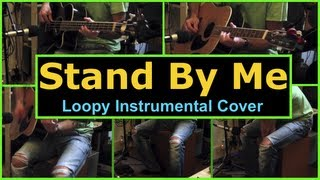 Stand By Me (Acoustic Instrumental Cover with Loopy HD)