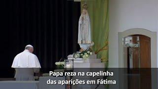 Papa Francisco reza aos pés de Nossa Senhora em Fátima