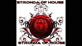 Stronda Of House - Primeiro Amor