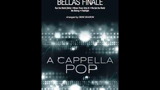 Bellas Finale - Arranged by Deke Sharon