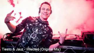 Tiesto & Jauz - Infected (Original Mix) [RIP]