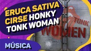 Eruca Sativa + Luciana y Silvana - Honky Tonk Women (Cover The Rolling Stones)