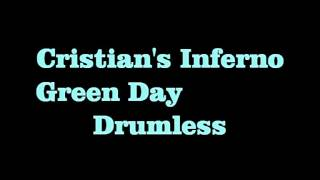 Green Day - Christian's Inferno (drumless)