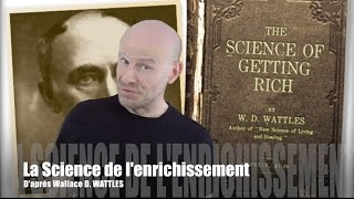 La Science de l'Enrichissement   INTRODUCTION   Wallace WATTLES   traduction & narration en Françai