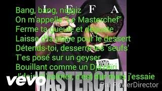 {Paroles} Lefa - MasterChef
