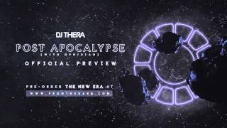 Dj Thera & Ophidian - Post Apocalypse (Official Preview)