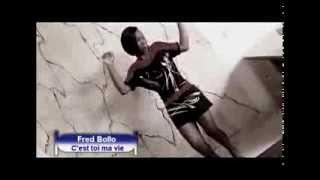C'est Toi Ma Vie - Fred Bollo