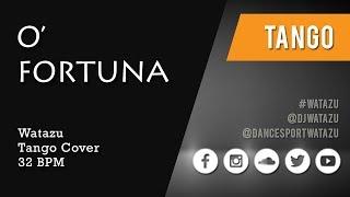 O' Fortuna (Tango) | Watazu Remix