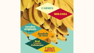 Carmen Miranda - Adeus Batucada (versão original)