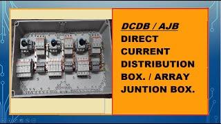 Array Junction Box (AJB) or DCDB in a solar power plant installtion.