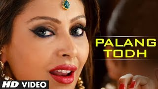 PALANG TODH FULL VIDEO SONG   SINGH SAAB THE GREAT   SUNNY DEOL
