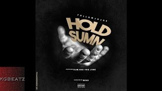followJOJOE ft. Slim 400, Big June - Hold Sumn [Prod. By Quad] [New 2015]