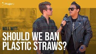 Should We Ban Plastic Straws?