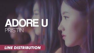 PRISTIN (프리스틴) - Adore U | Line Distribution