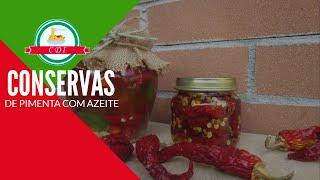 Como fazer 2 tipos de conservas de pimenta no azeite - Culinaria direto da Italia