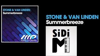 SiDi-M - Summer Breeze ( Stone & Van linden )