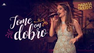 Mariana Fagundes – Tome em Dobro (DVD Ao Vivo em São Paulo) HD