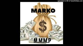 Marko- Mo Money Mo Problems