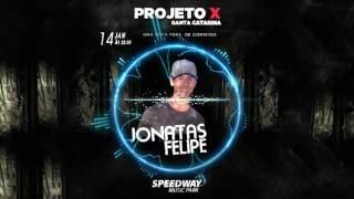 CHAMADA PROJETO X - SC - SPEED WAY (DJ Jonatas Felipe)