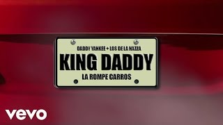 Daddy Yankee - La Rompe Carros (Lyric)