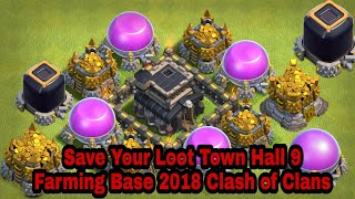 Save Your Loot Town Hall 9 farming base Clash of Clans new base 2018