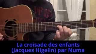 La croisade des enfants (Jacques Higelin) reprise à la guitare