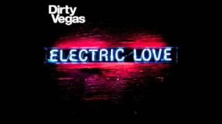 Little White Doves - Dirty Vegas