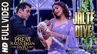 'JALTE DIYE' Full VIDEO song   PREM RATAN DHAN PAYO   Salman Khan, Sonam Kapoor   T-Series width=